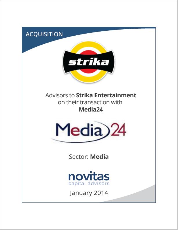 Novitas - advisors to Strika Entertainment on their transaction with Media24