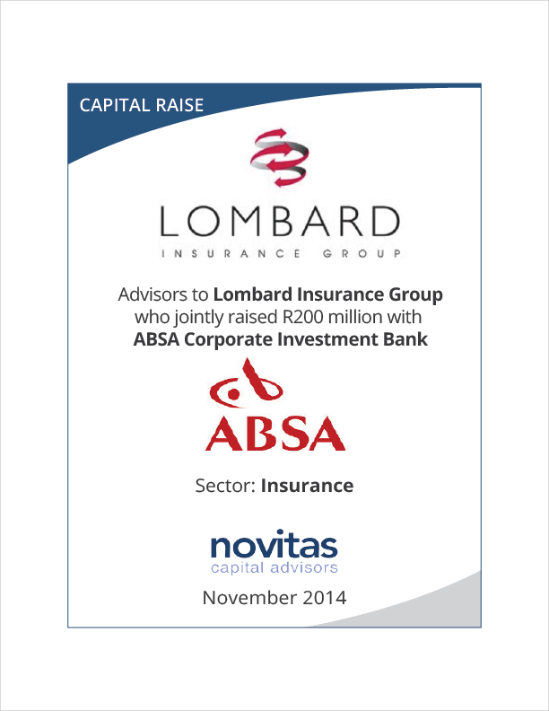 Lombard Insurance Group raised R200 million with ABSA Corporate Investment Bank