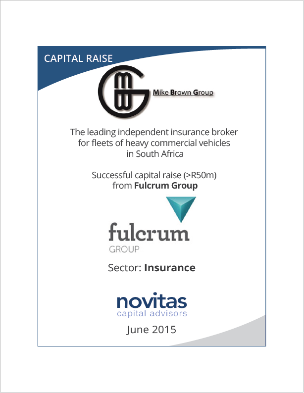 Novitas successfully Mike Brown Group gained capital raise from Fulcrum Group